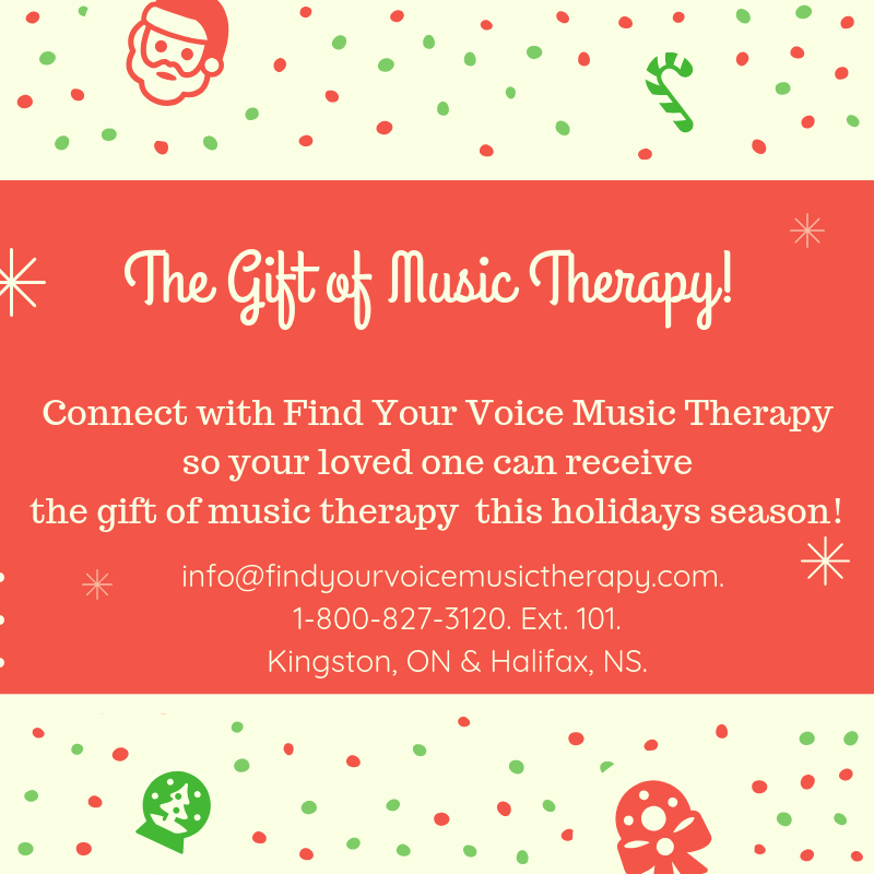 Gift of Music Therapy. Find Your Voice Music Therapy. Kingston, Ontario. Halifax, Nova Scotia. Music Therapy. Counselling.